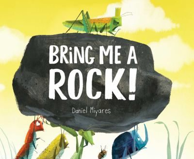 With beautiful, bold illustrations and a folk-tale sensibility, Bring Me a Rock! is a classic underdog tale with a humorous twist.
