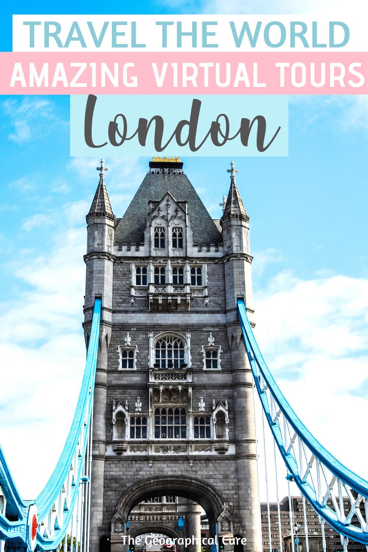 Travel To London Online 20 Amazing Virtual Tours Travel London Tours Virtual Tour