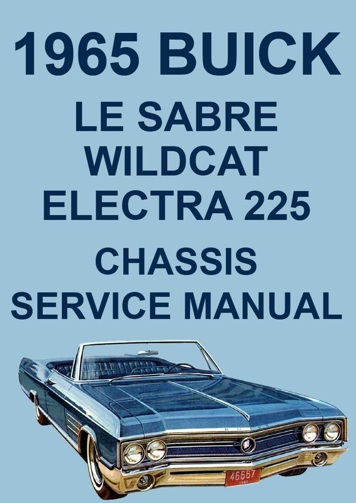 buick lesabre wildcat electra 225 1965 workshop manual pinterest rh pinterest com buick car manual engine light buick verano car manual