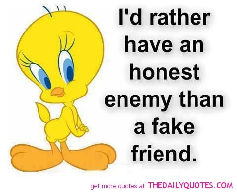 Fake Friend Quotes And Sayings Fake Friend Quote Picture Quotes Pics Sayings Images Jpg Fake Friend Quotes Friends Quotes Work Quotes Funny
