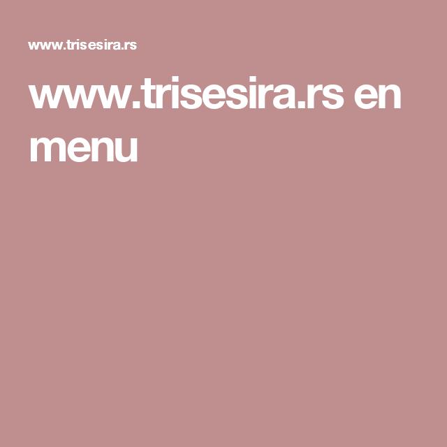 www.trisesira.rs en menu