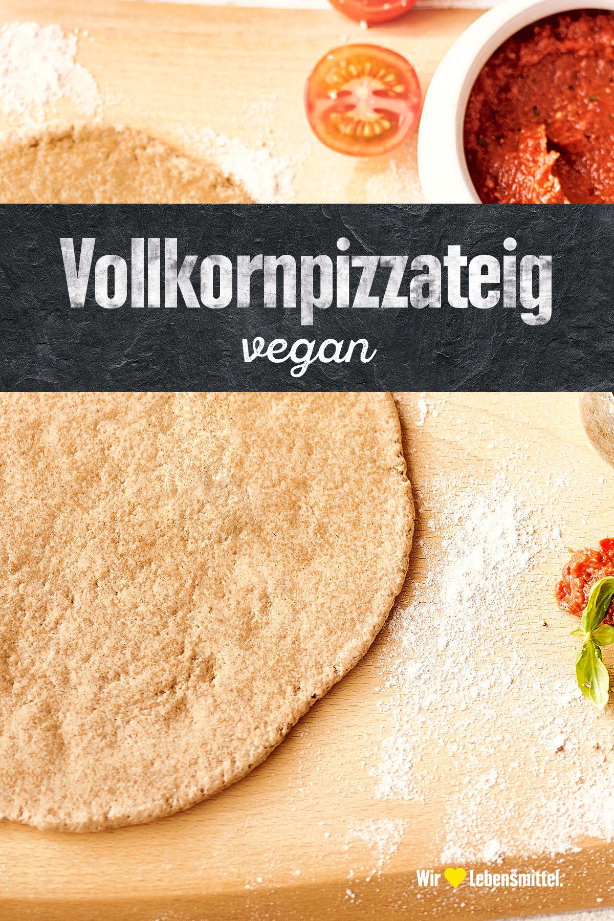 Vollkornpizzateig Rezept Edeka Rezept Vollkorn Pizza Pizza Teig Rezepte