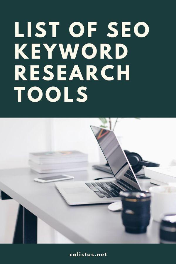 List Of Seo Keyword Research Tools Cali Stus Seomarketing