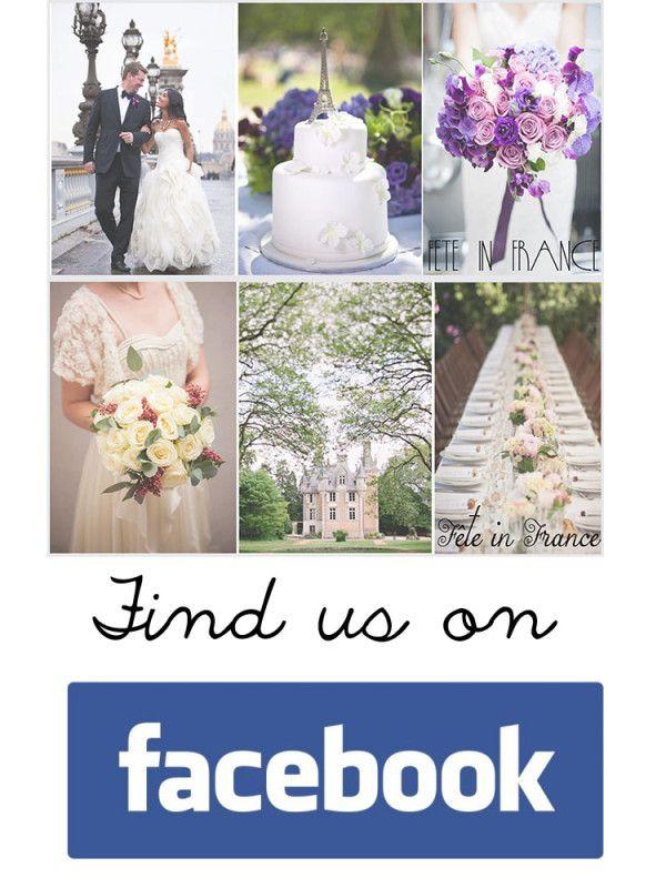Find us on Facebook & Twitter under Fête in France!