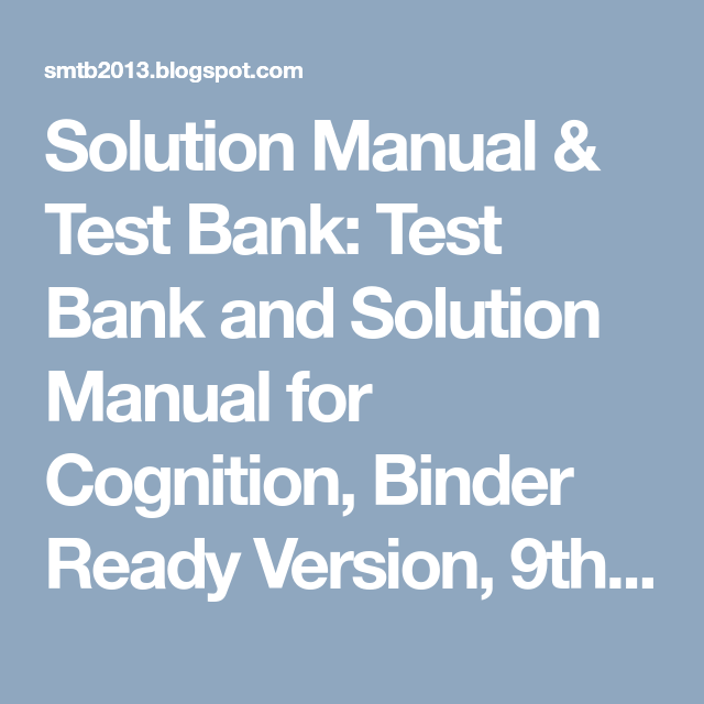 Pin On Test Bank And Solution Manual For Cognition, Binder