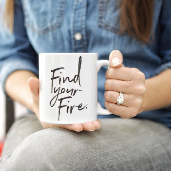 coffee mug your fire cup inspirational quote entrepreneur