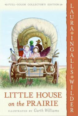All the Little House books by Laura Ingalls Wilder were wonderful