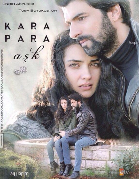 Kara Para Aşk Tuba Buyukustun Engin Akryurek Tuba Drama Tv Series Turkish Film