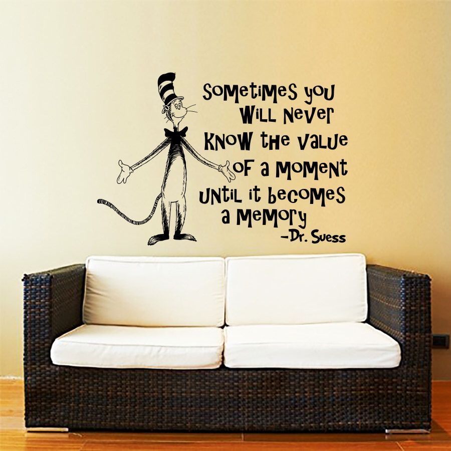 Dr Seuss Wall Decal Quote Vinyl Sticker Decals Quotes Sometimes You Will Never Know The Value Decal Quote Sayings Wall Decor Nursery & Dr Seuss Wall Decal Quote Vinyl Sticker Decals Quotes Sometimes You ...