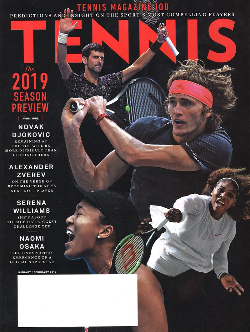Tennis January February 2019 Tennis Magazine Magazine Tennis