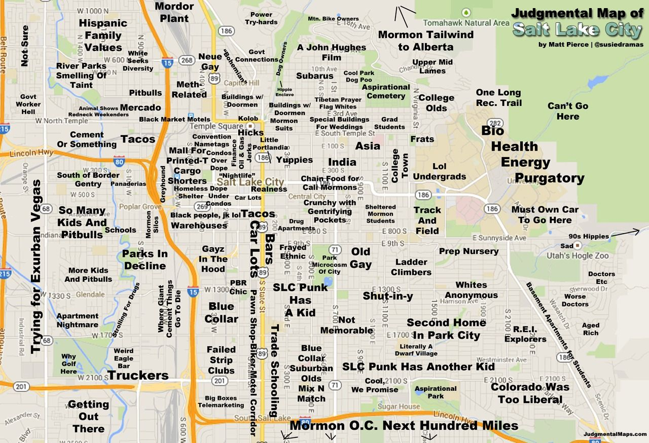 Judgemental Map Of SLC Haha I Used To Like In Cool We Promise - Chicago judgemental map