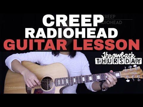 Creep Guitar Tutorial Radiohead Guitar Lesson Easy Chords Guitar