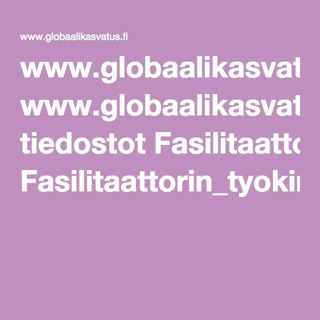www.globaalikasvatus.fi tiedostot Fasilitaattorin_tyokirja.pdf