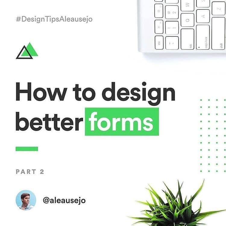 How To Design Better Forms By Aleausejo Follow Us For Daily Design Tips And Inspiration Dribbble Designinspiration Grap Web Design Branding Design Design