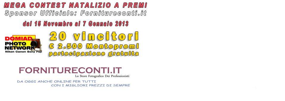 5° Edizione Concorso a Premi sul Domiad Photo Network – Sponsor: Fornitureconti.it | Fotografia 3.0 | La fotografia vista attraverso le nuove tecnologie e proiettata al Web 3.0