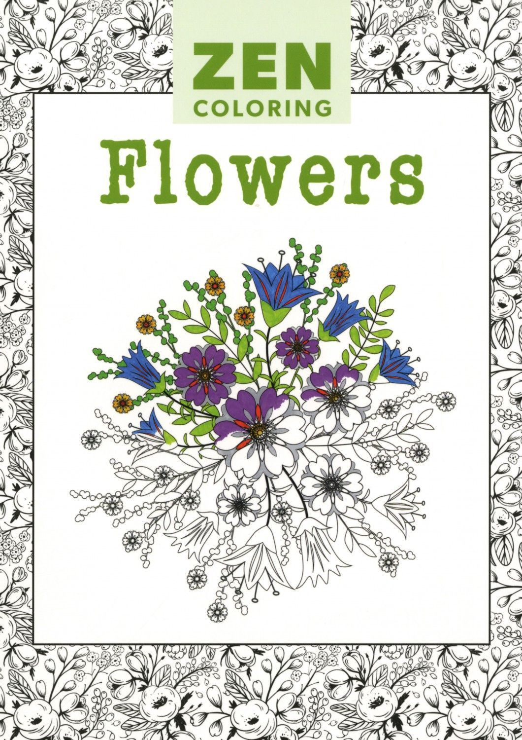 Zen ocean colouring book - Zen Flowers Adult Coloring Book Relax Into The Creative World Of Coloring Containing A