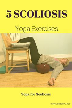 yoga for scoliosis i've got to get a yoga bolster and try