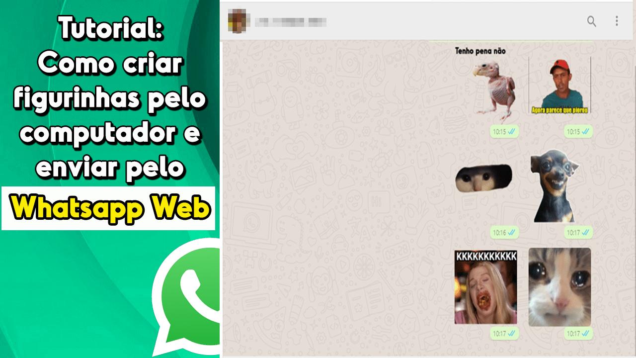 Tutorial Como Criar Figurinhas Pelo Computador E Enviar Pelo Whatsapp Web Figurinhas Computador Aplicativos