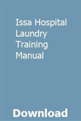 Issa Hospital Laundry Training Manual   spancomcocomp   Pdf