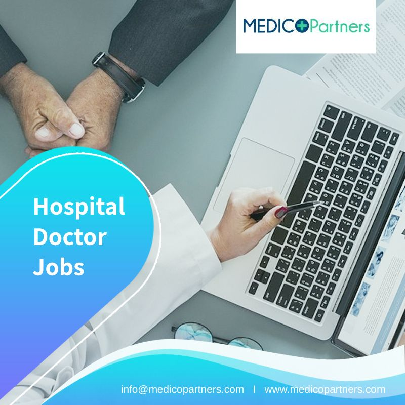 Find Apply For A Wide Range Of Hospital Doctor Jobs Search Apply For Your Perfect Healthcare Medical Industry Jobs And Much More With Medico Medical Jobs