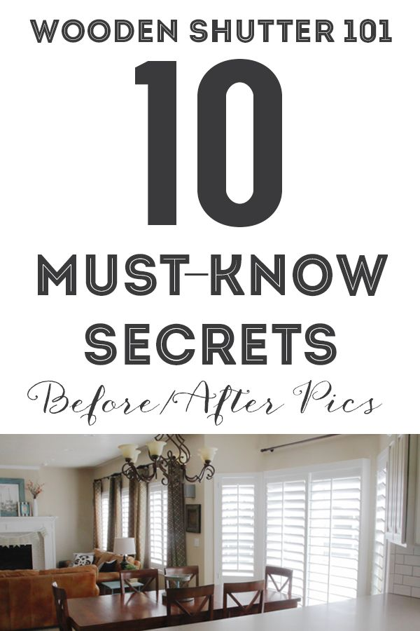 Wooden Shutters 101 10 Must Know Secrets Before After Wooden Shutters Wooden Window Shutters Interior Window Shutters #shutters #in #living #room