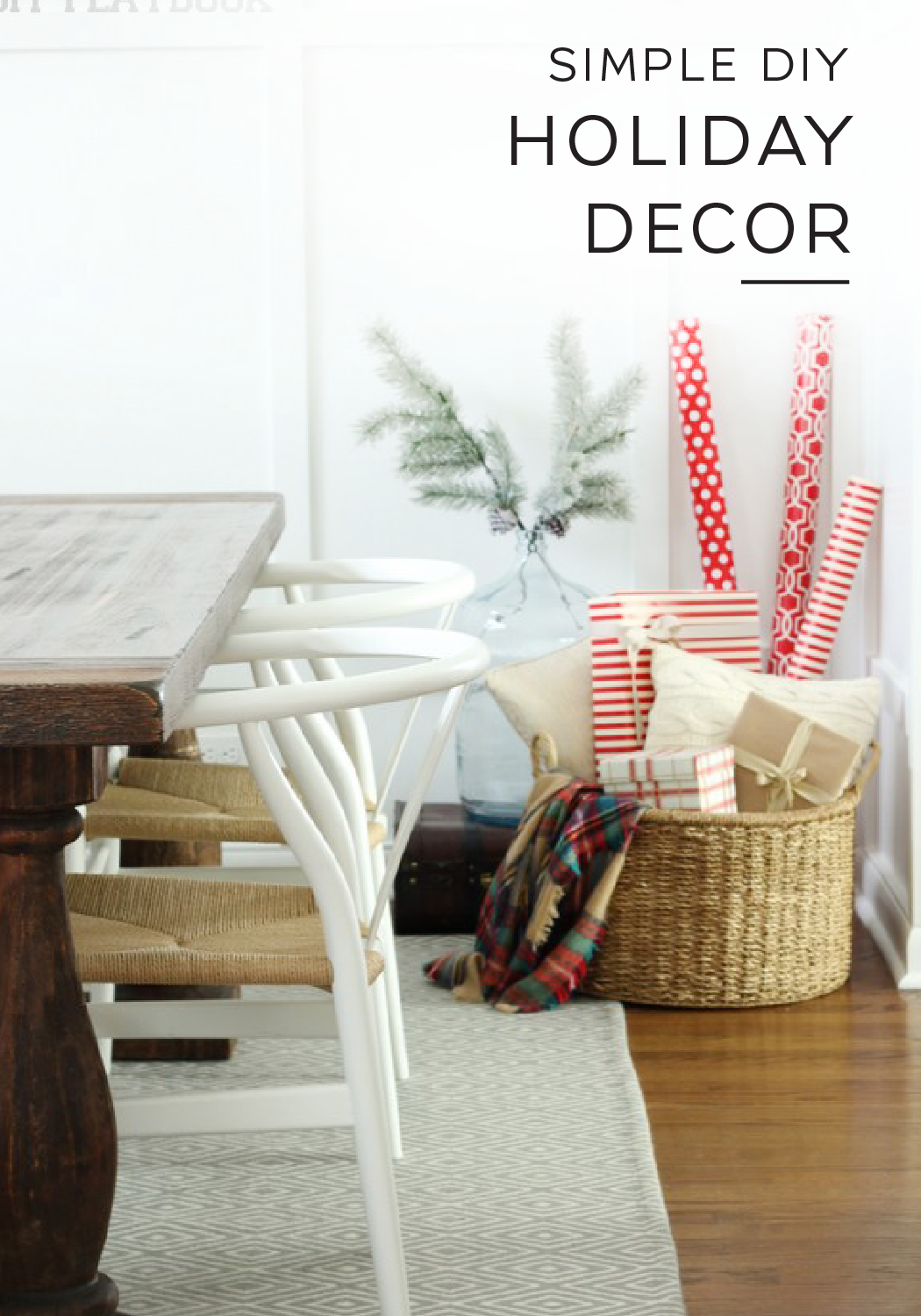 There is a simple sort of elegance in classic winter decorations. These easy DIY holiday home decor projects will have your home looking like a winter wonderland in a comforting, understated way. Decorate your dining room with pine branches and a natural wicker basket filled with festive wrapping paper for a subtle touch of holiday cheer.