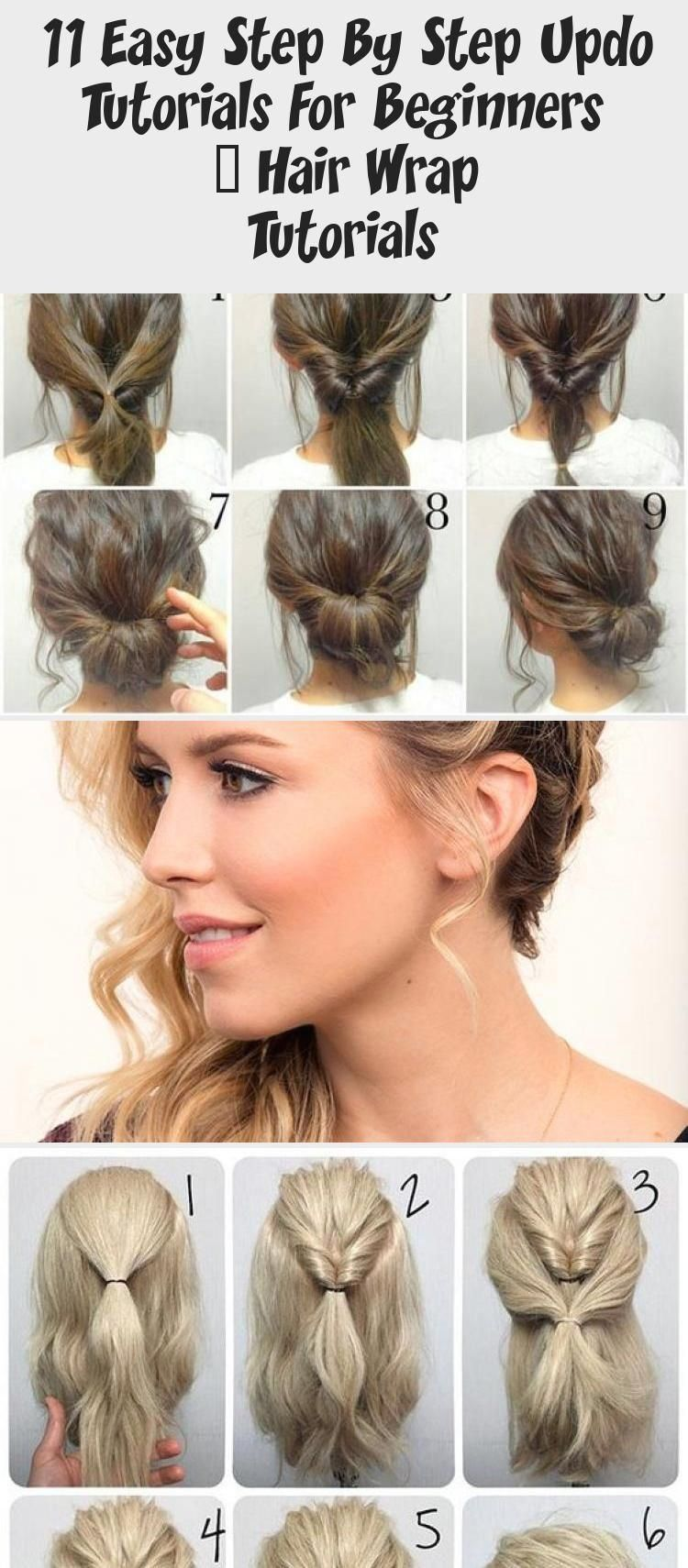 11 Easy Step By Step Updo Tutorials For Beginners Hair Wrap Tutorials Hair Styles Hair Style In 2020 Updo Tutorial Beach Waves Hair Tutorial Pinup Hair Tutorial