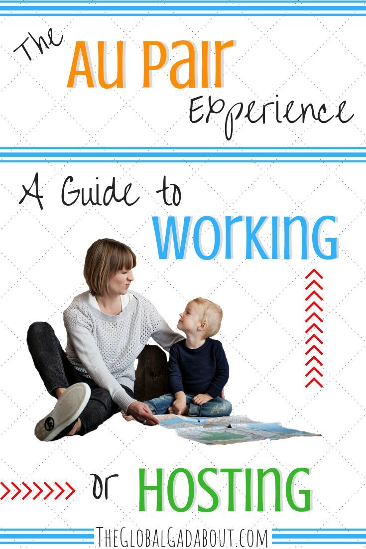 The Au Pair Experience: A Guide to Working or Hosting in ...