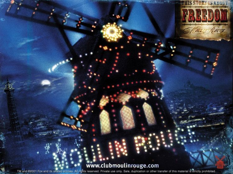 """""""A story about a time, a story about a place, a story about the people. But above all things, a story about love. A love that will live forever. The End.""""  Moulin Rouge!"""