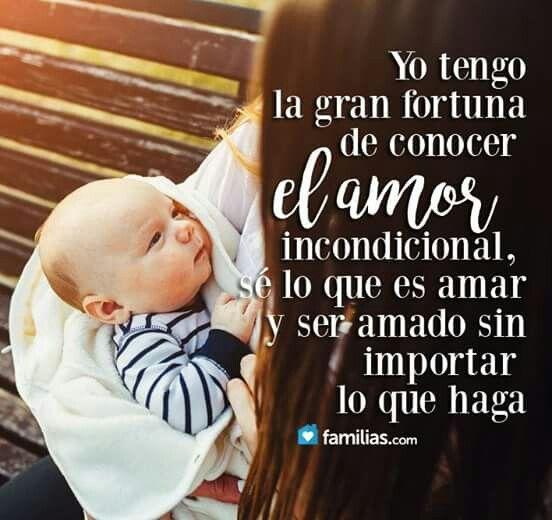 El Amor Incondicional Amor De Madre Amor Frases De Amor Y Amor