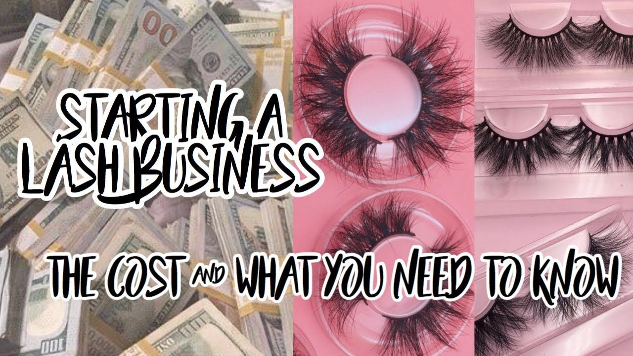 Starting A Lash Business Cost Things To Know Youtube Skin Care Business Beauty Business Lashes