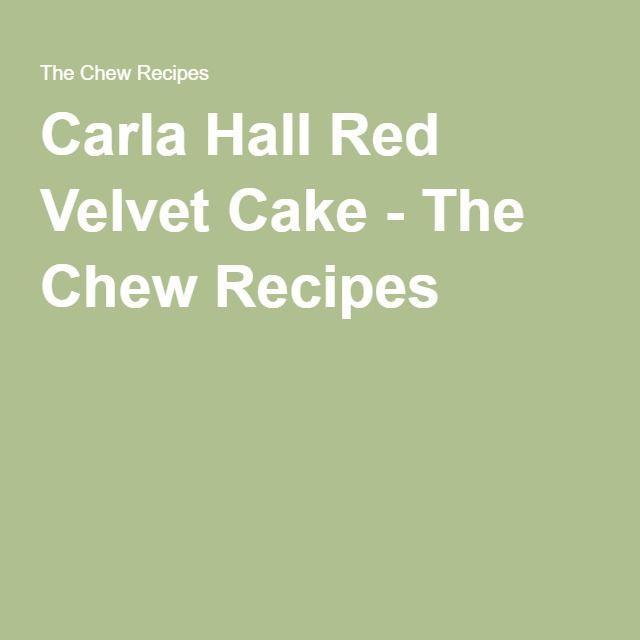 Carla Hall Red Velvet Cake - The Chew Recipes