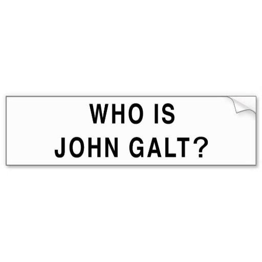 Who Is John Galt Bumper Sticker Zazzle Com Bumper