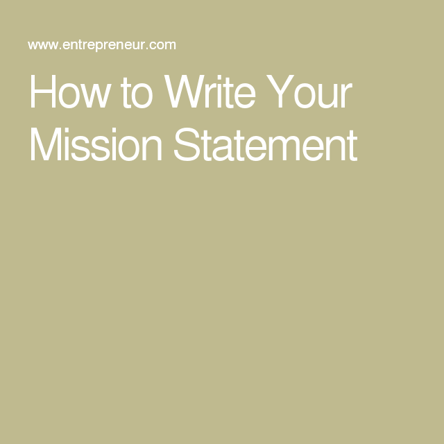 How To Write Your Mission Statement  Mission Statement Examples