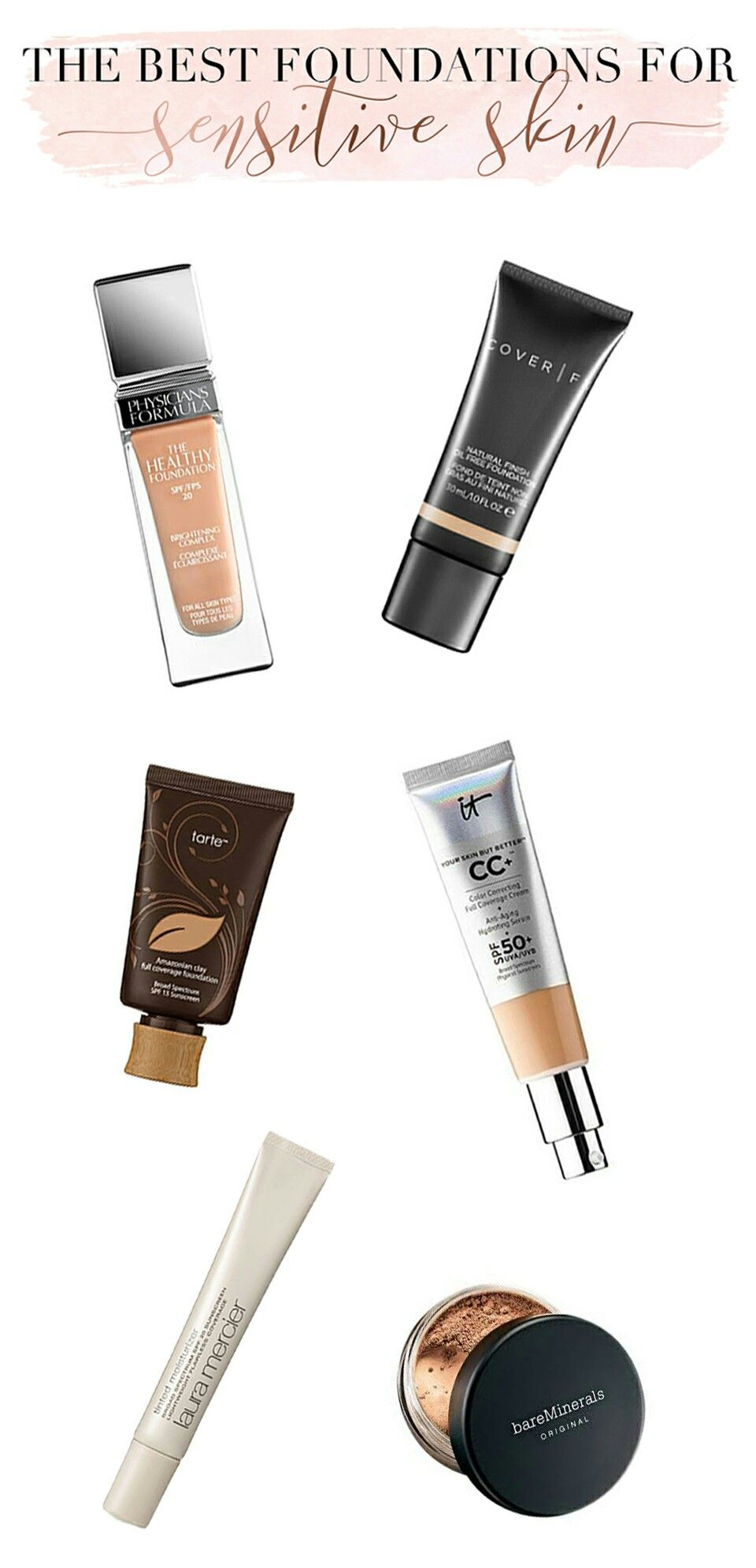 The Best Foundations For Sensitive Skin Foundation for