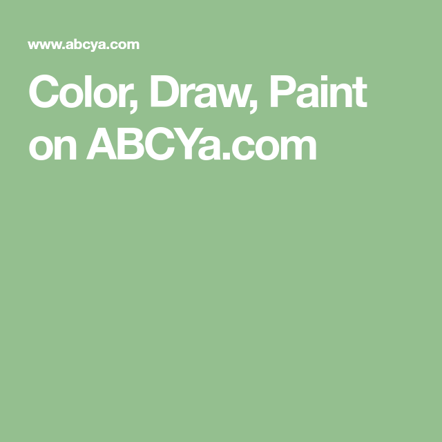 Color Draw Paint On Abcya Com Painting Digital Painting Childrens Artwork