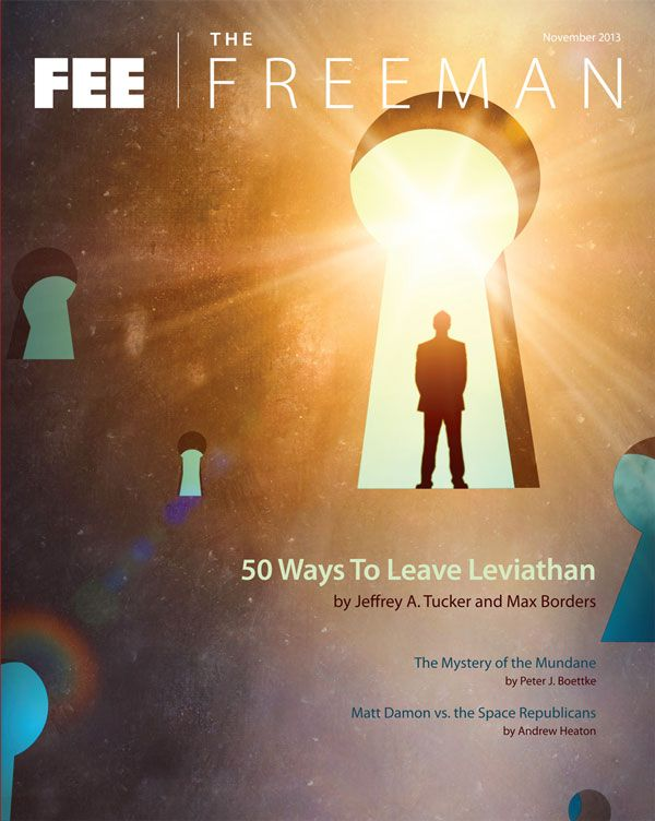 Fifty Ways to Leave Leviathan : The Freeman : Foundation for Economic Education