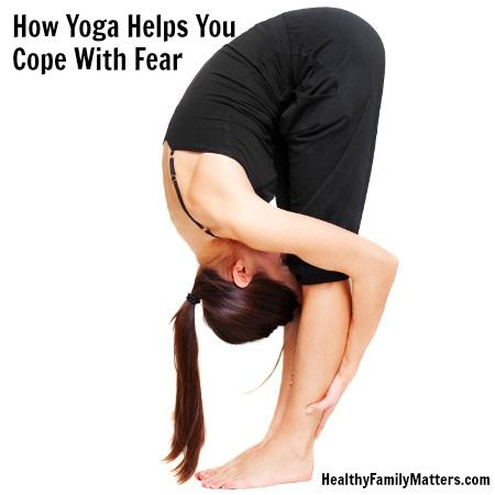 how yoga helps you cope with fear  relaxing yoga poses