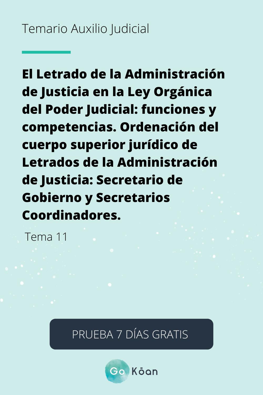 Tema 11 De La Oposición Auxilio Judicial El Letrado De La Administración De Justicia Administracion De Justicia Administracion Auxilio Judicial