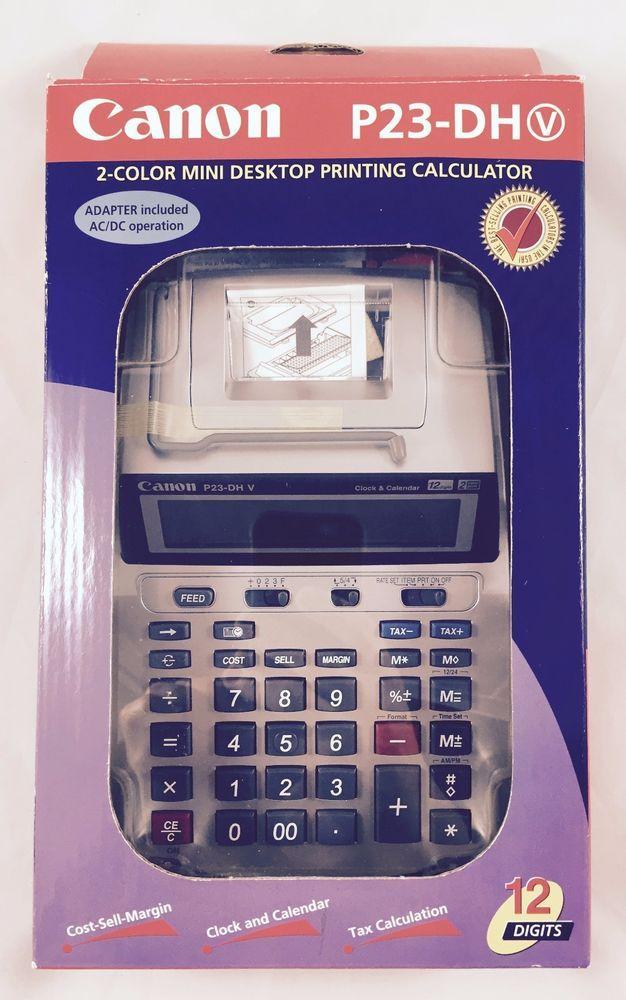 Canon P23-DH V Printing Calculator 12 Digit 2 Color Clock Calendar