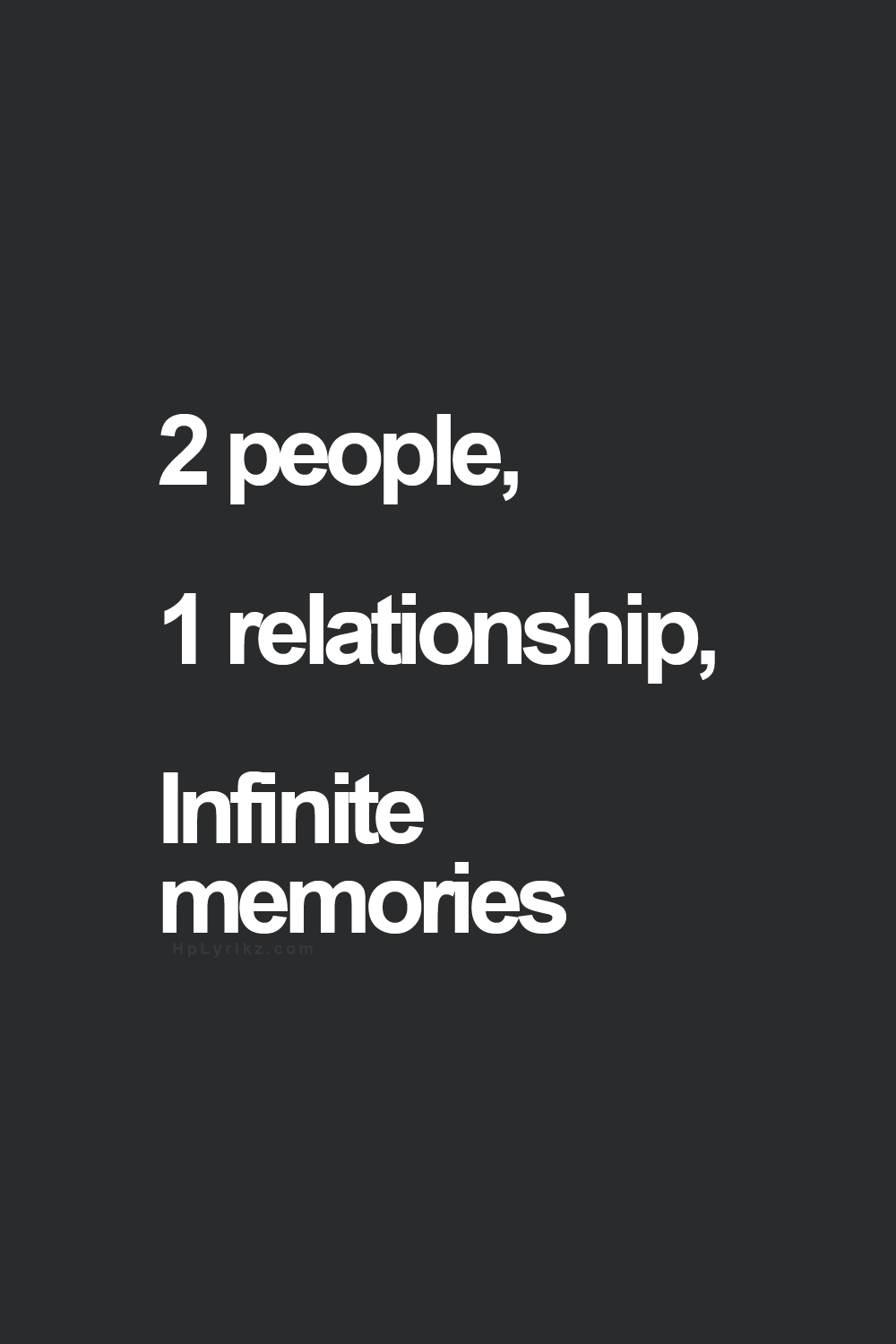 Quote About Relationships 3 Perfect Memories  Quotes And Sayings  Pinterest  Infinite