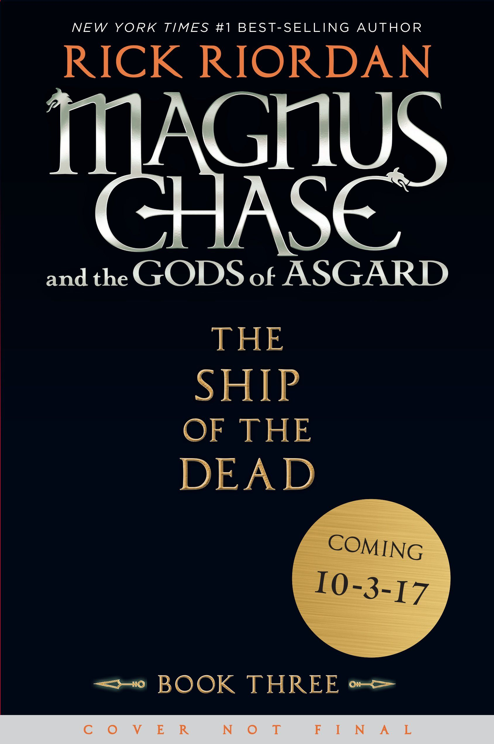 Magnus Chase And The Gods Of Asgard, Book 3 The Ship Of The Dead: