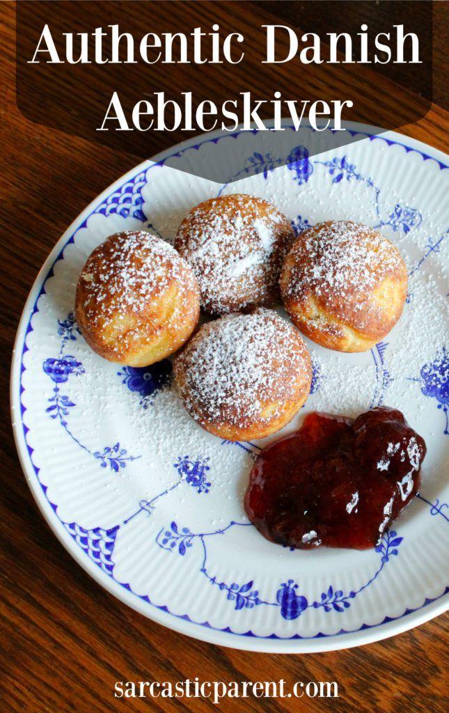 Danish Authentic Aebleskiver Recipe Aebleskiver Recipe Danish Cuisine Danish Food