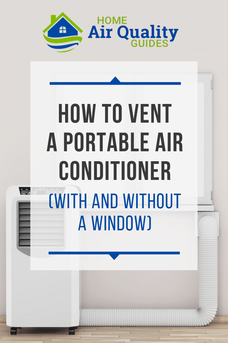 Portable Air Conditioner Venting Options With And Without A