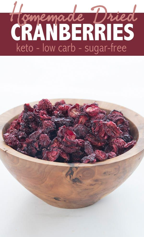 Sugar Free Dried Cranberries Making dried cranberries at home is easier than you think! These sugar free dried cranberries are perfect for all of your keto baking.