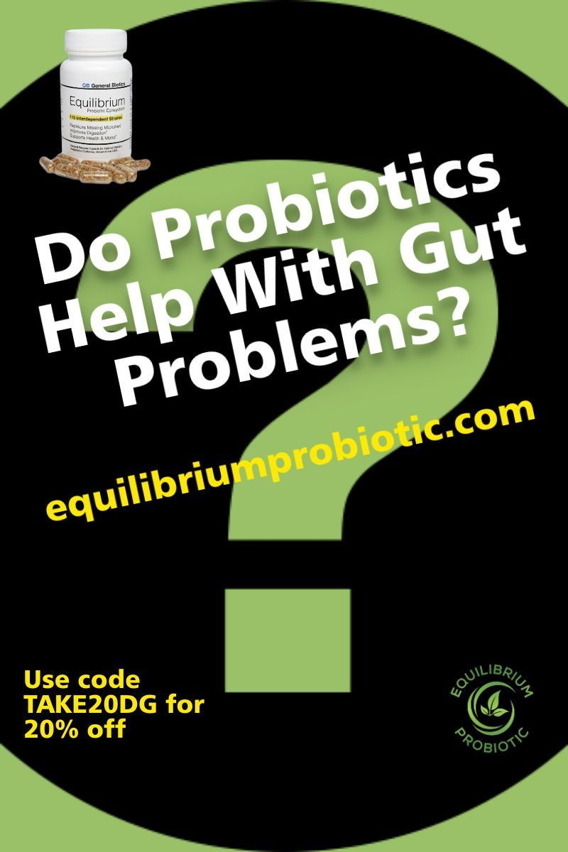 Do Probiotics Help With Gut Problems Healing Your Gut Safely Gut Problems Cure Inflammation Probiotics