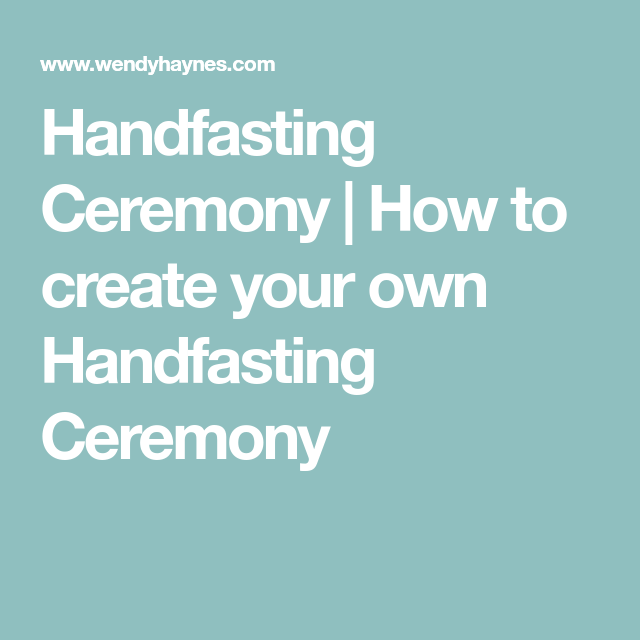 Reception Ceremony Burial: How To Create Your Own Handfasting