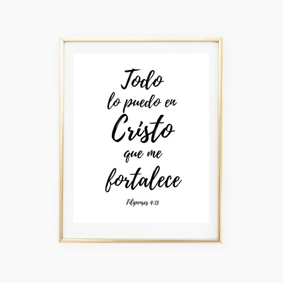 Spanish Bible Verse, I can do all things through Christ print
