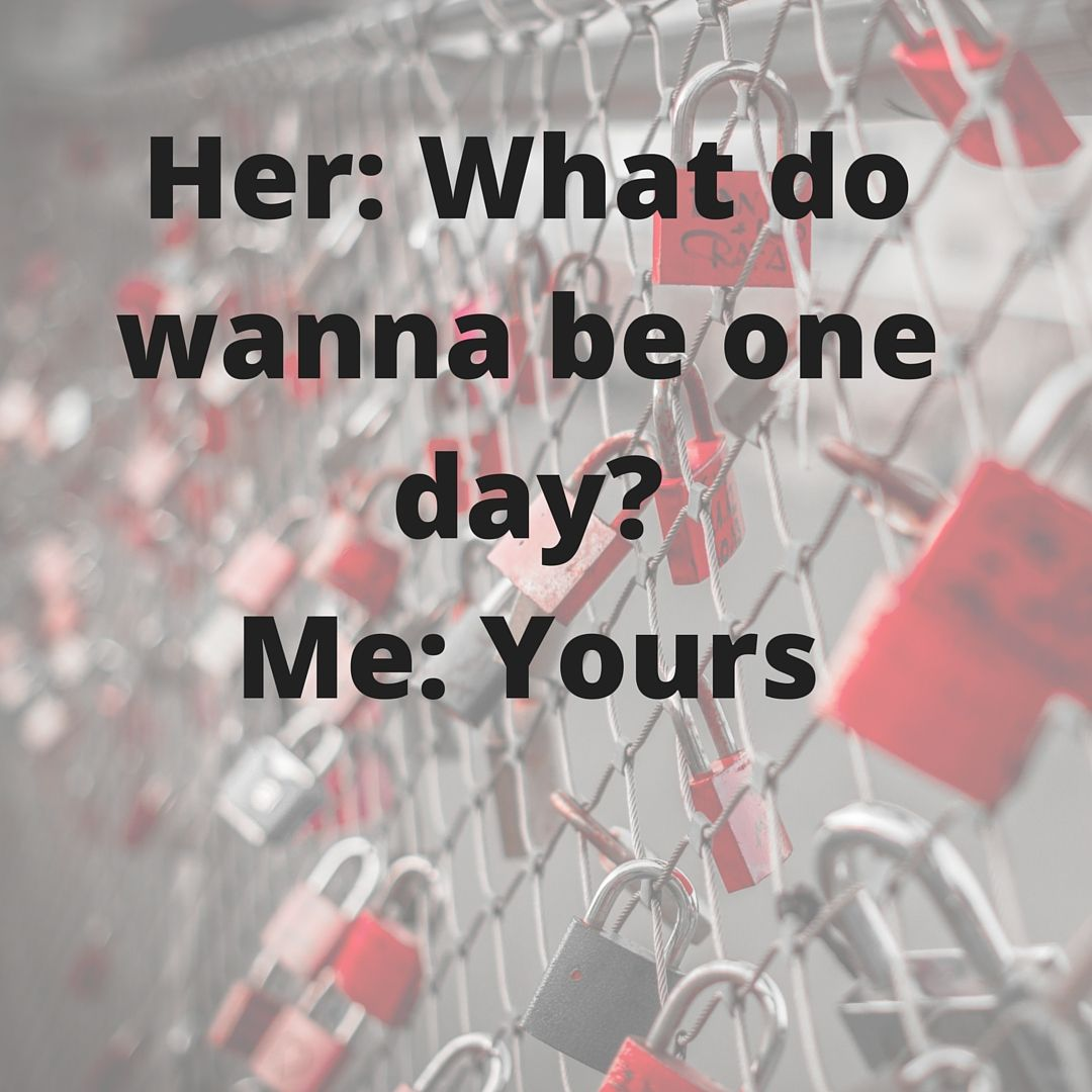 Day 2: #lovemonth Her: What do you wanna be one day? Me: #yours. #love #couples #romancemetravel