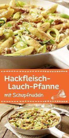 Hackfleisch-Lauch-Pfanne mit Schupfnudeln #alcoholicdrinks